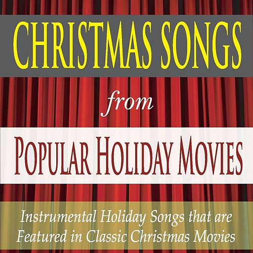 Christmas Songs From Popular Holiday Movies By Robbins