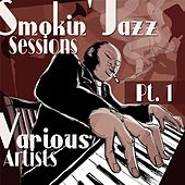 Smokin´ Jazz Sessions, Pt. 1 von Various Artists