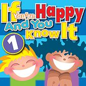 If You're Happy and You Know It Vol. 1 by Kidzone