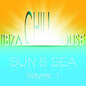 Ibiza Chill House Sun & Sea, Vol. 1 (Very Best of Island and Sunset Beach Lounge) by Various Artists