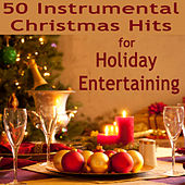 50 Instrumental Christmas Hits for Holiday Entertaining by The O'Neill Brothers Group