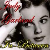 In-Between by Judy Garland
