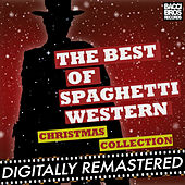 The Best of Spaghetti Western Christmas Collection Vol. 1 by Ennio Morricone