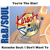 Karaoke Soul: I Don't Want To by Studio Group