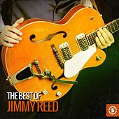 The Best of Jimmy Reed by Jimmy Reed
