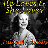 He Loves & She Loves by Julie Andrews