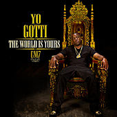 CM7: The World Is Yours by Yo Gotti