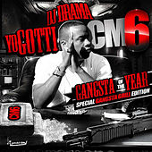 CM6: Gangsta of the Year by Yo Gotti