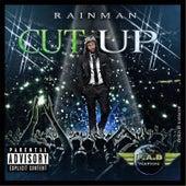 Cut Up by Rain Man