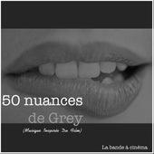 50 nuances de Grey (Musique Inspirée Du Film) by Various Artists