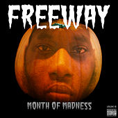 Month of Madness, Vol. 10 by Freeway