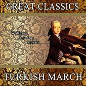 Wolfgang Amadeus Mozart: Great Classics. Turkish March by Orquesta Filarmónica Peralada