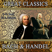 J. S. Bach: Toccata and Fugue, Brandenburg Concerto No. 1 & 2 - G. F. Handel: Music for the Royal Fireworks: Great Classics. Bach & Handel by Orquesta Filarmónica Peralada