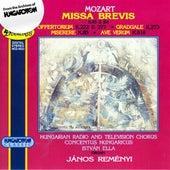 Mozart: Missa brevis, K. 65 & 194 - Offertorium, K. 22 & 277 - Graduale, K. 273 - Miserere, K. 85 - Ave verum, K. 618 by Hungarian Radio and Television Chorus