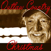 Outlaw Country Christmas by Willie Nelson