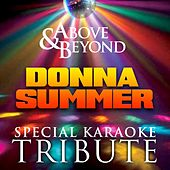Above and Beyond - Donna Summer (Special Karaoke Tribute) by Above & Beyond