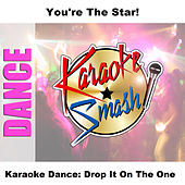 Karaoke Dance: Drop It On The One by Studio Group