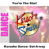 Karaoke Dance: Get-A-way by Studio Group