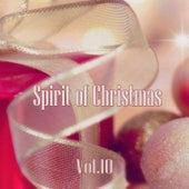 Spirit of Christmas - Vol. 10 von Various Artists