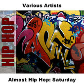 Almost Hip Hop: Saturday by Studio Group