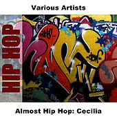Almost Hip Hop: Cecilia by Studio Group