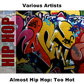 Almost Hip Hop: Too Hot by Studio Group