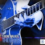 T- Bone Walker: The Blues by T-Bone Walker
