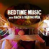 Bedtime Music with Bach & Beethoven – Bed Stories with Classical Music, Hypnosis for Sleep, Calming Music, Deep Sleep Music & Restful by Bedtime Sleep Music Academy