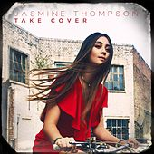 Take Cover by Jasmine Thompson