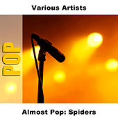 Almost Pop: Spiders by Studio Group