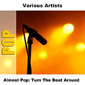 Almost Pop: Turn The Beat Around by Studio Group