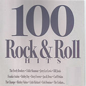 100 Rock & Roll Hits by Various Artists