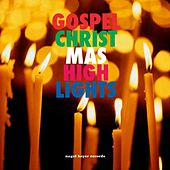 Gospel Christmas Highlights by Various Artists