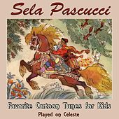 Favorite Cartoon Tunes for Kids Played On Celeste by Sela Pascucci