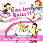 Kids Love Ballet! by Royal Philharmonic Orchestra