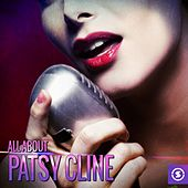 All About Patsy Cline by Patsy Cline