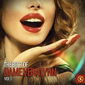 The Best of Dame Vera Lynn, Vol. 1 by Vera Lynn