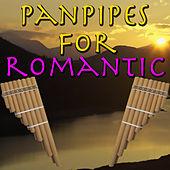 Panpipes For Romantic by Spirit