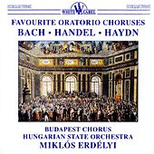 Favorite Oratorio Choruses by Various Artists