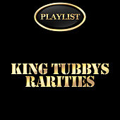 King Tubby Rarities Playlist by Various Artists