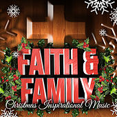 Faith & Family Christmas Inspirational Music by Various Artists