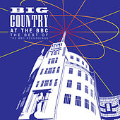 At The BBC – The Best Of The BBC Recordings by Big Country