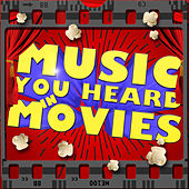 Music You Heard in Movies by Various Artists