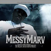 The Messy Situations Project by Messy Marv