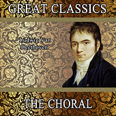 Ludwig Van Beethoven: Great Classics. The Choral by Orquesta Filarmónica Peralada