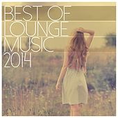 Best of Lounge Music 2014 - 200 Songs by Various Artists
