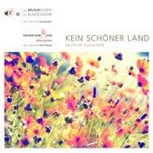 Kein schöner Land - Deutsche Volkslieder by Das Musikkorps Der Bundeswehr
