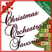 Holiday Advent Carols: Christmas Orchestra Favorites by Various Artists