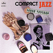 Compact Jazz by Sarah Vaughan