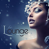 L for LOUNGE The Chill Out Selection by Various Artists